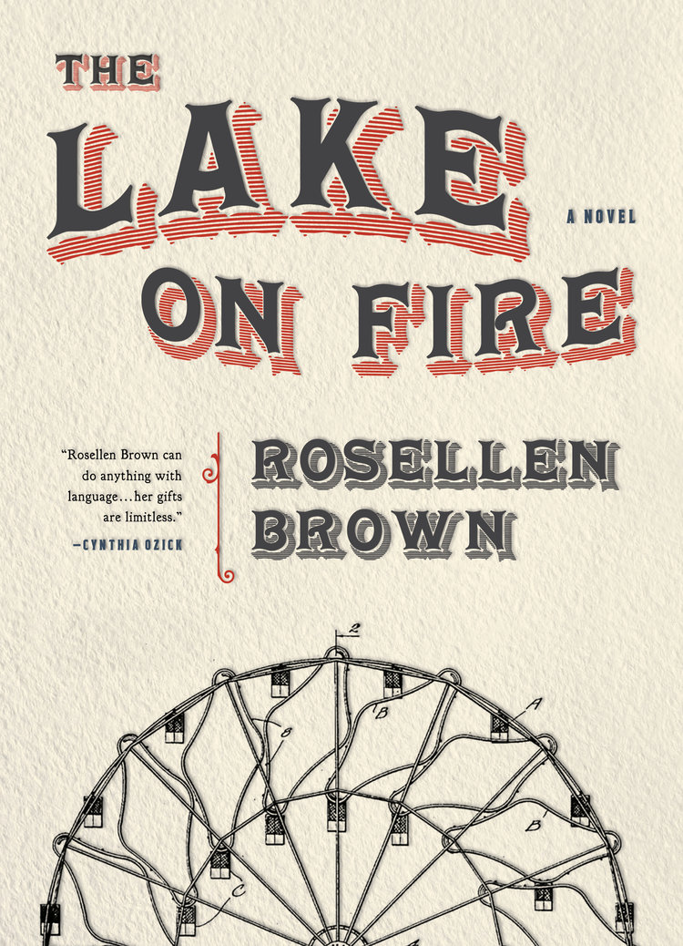 "The Lake on Fire"" by Rosellen Brown – Another Chicago Magazine"